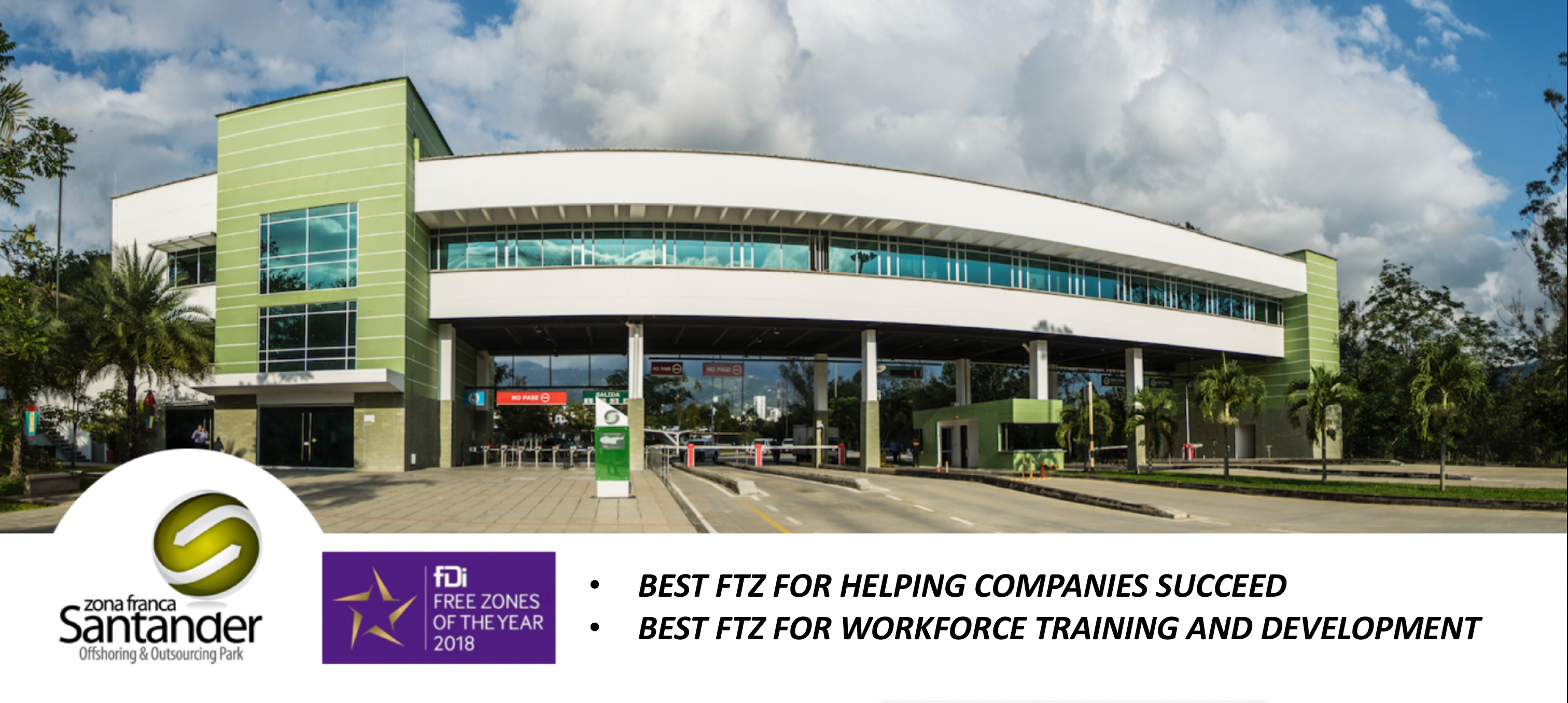 Zona Franca Santander is recognized worldwide as the Best FTZ for helping companies succeed and is the Best FTZ for workforce training and development